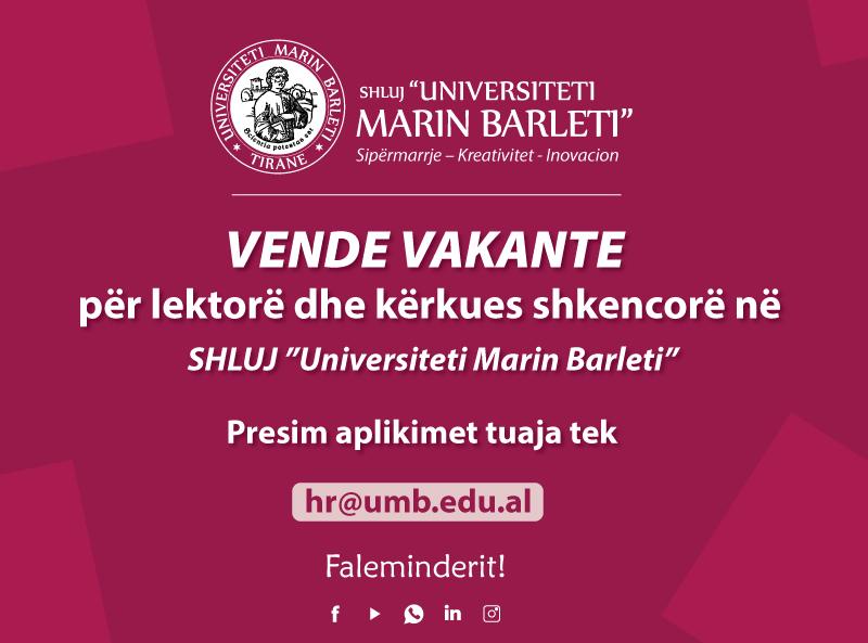 Vende vakante për lektorë dhe kërkues shkencorë në  SHLUJ�Universiteti Marin Barleti�